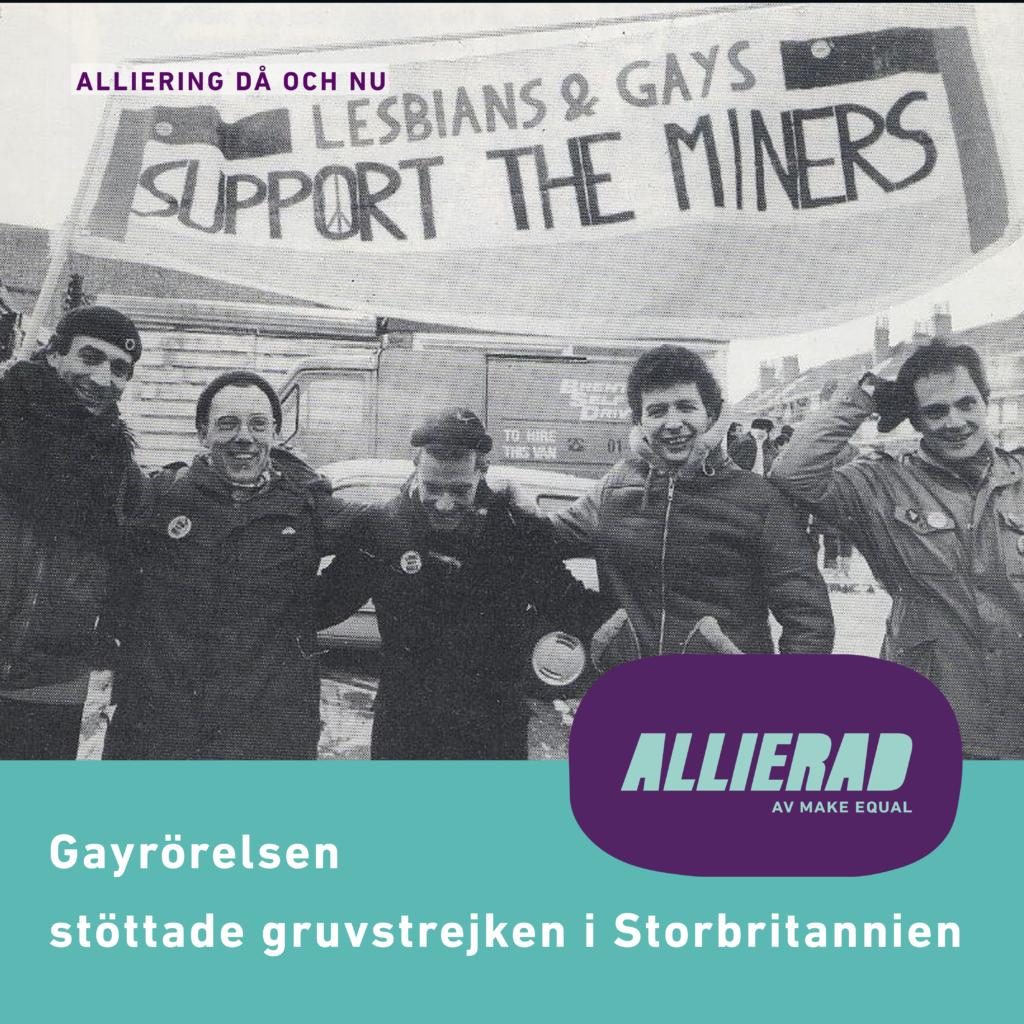 """Fotografi på fem personer som håller upp en banderoll med texten """"Lesbians & Gays Support the Miners""""."""