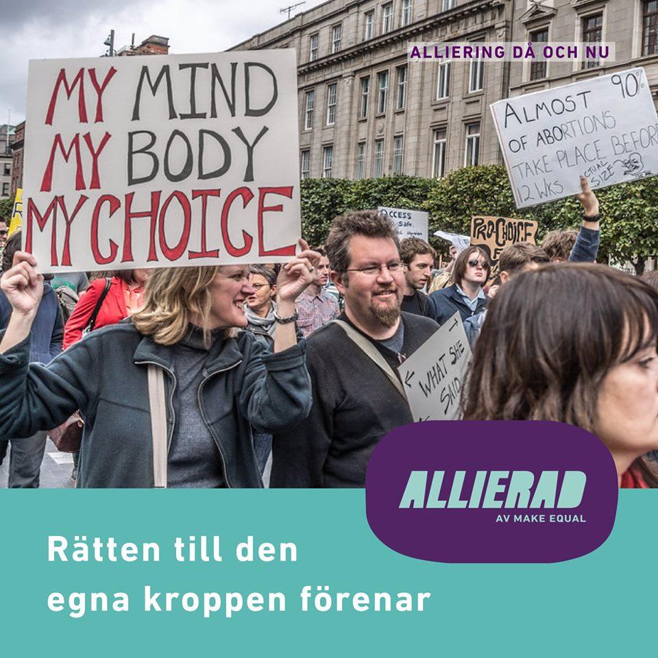 """Foto från den stora demonstrationen för aborträtt i september 2017. I fokus en skylt med texten """"My mind, My body, My choice"""". Aiofe Martin är ej med på bilden och personerna på fotografiet har vad vi vet ingen koppling till Aiofe."""