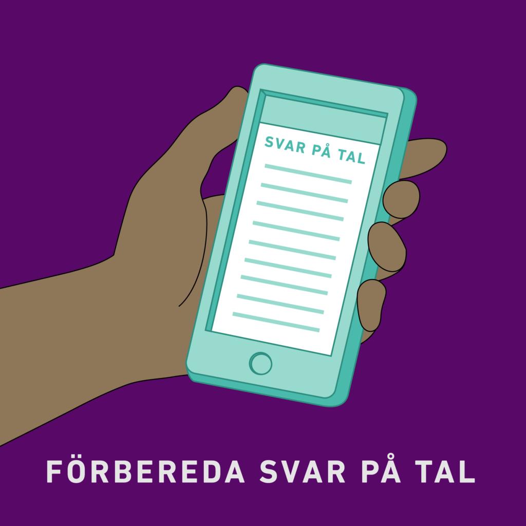 """Formgiven bidl av en hand som håller en smartphone med en lista med rubrik Svar på tal. Text """"Förbereda svar på tal""""."""