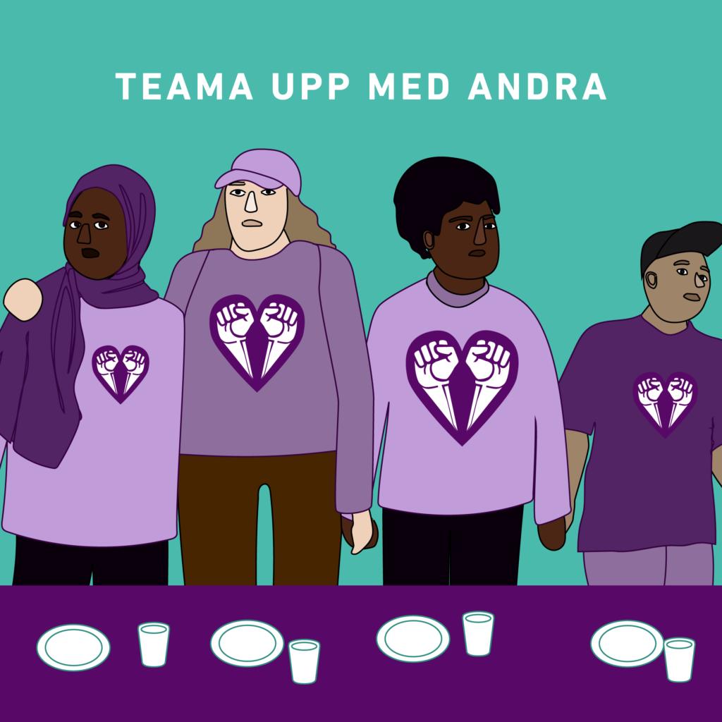 """Formgiven bild med fyra personer stående bakom ett dukat bord. De håller varandra i händerna och alla har Allierad-logga på sina tröjor. Text """"Teama upp med andra""""."""
