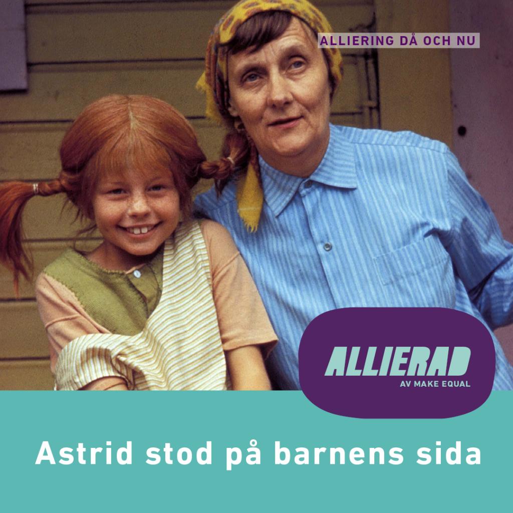 Foto på Astrid när hon står bredvid Pippi Långstrump, skådespelad av Inger Nilsson.